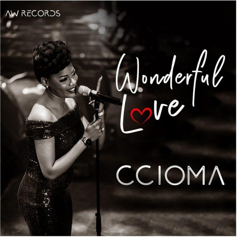 Ccioma – Wonderful Love [VIDEO] 1